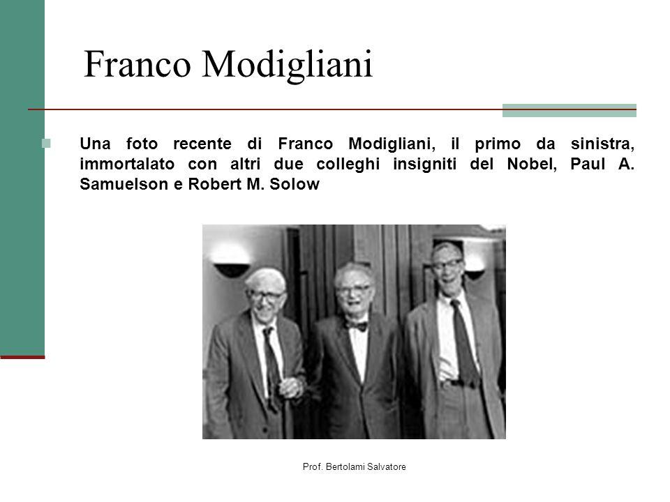 Prof. Bertolami Salvatore Franco Modigliani Una foto recente di Franco Modigliani, il primo da sinistra, immortalato con altri due colleghi insigniti