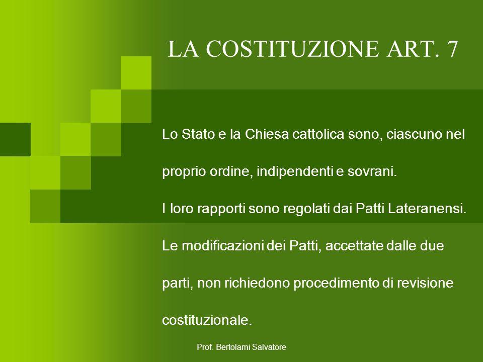Prof. Bertolami Salvatore LA COSTITUZIONE ART. 6 La Repubblica tutela con apposite norme le minoranze linguistiche.