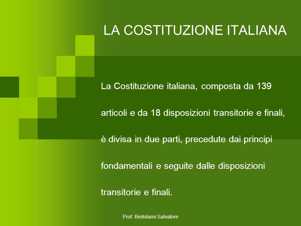 Prof. Bertolami Salvatore LA COSTITUZIONE