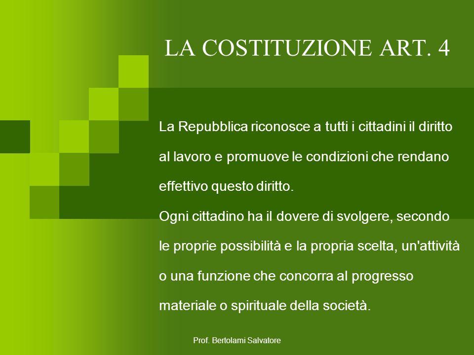 Prof. Bertolami Salvatore LA COSTITUZIONE ART. 3 Tutti i cittadini hanno pari dignità sociale e sono eguali davanti alla legge, senza distinzione di s