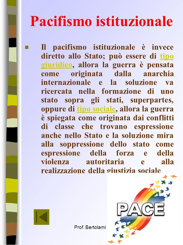 Prof. Bertolami Salvatore17 Pacifismo finalistico o etico n