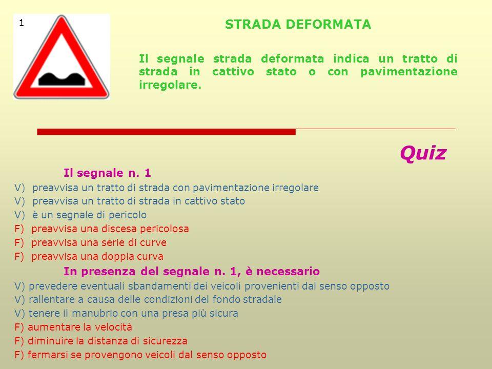 Segnali di pericolo Sono di forma triangolare con bordo rosso tranne qualche eccezione (c, d) Se a fondo giallo, indicano la presenza di lavori in cor