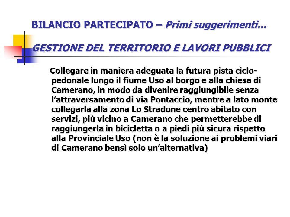BILANCIO PARTECIPATO – Primi suggerimenti...SEGNALAZIONI E SUGGERIMENTI Ordinanza 218.