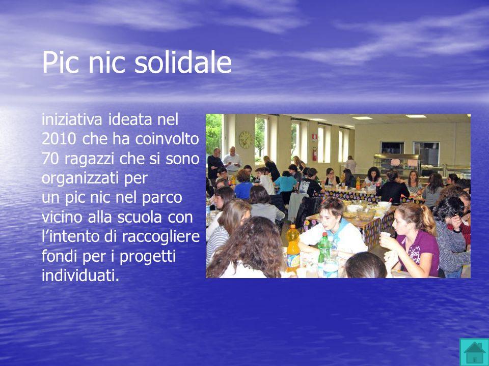 Pic nic solidale iniziativa ideata nel 2010 che ha coinvolto 70 ragazzi che si sono organizzati per un pic nic nel parco vicino alla scuola con linten