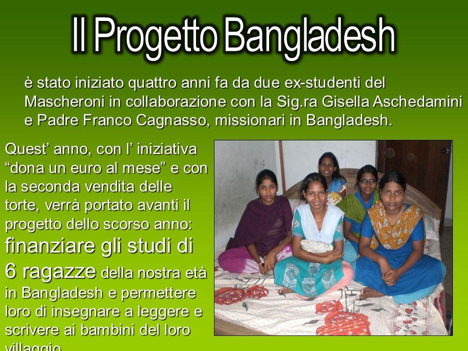 è stato iniziato quattro anni fa da due ex-studenti del Mascheroni in collaborazione con la Sig.ra Gisella Aschedamini e Padre Franco Cagnasso, missio