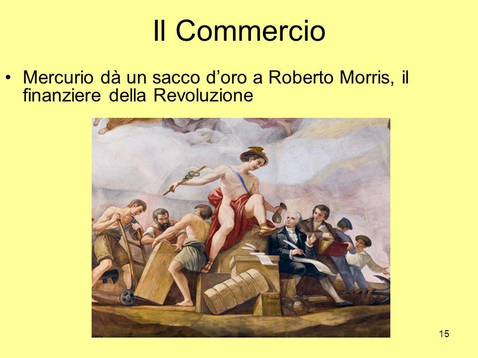 15 Il Commercio Mercurio dà un sacco doro a Roberto Morris, il finanziere della Revoluzione