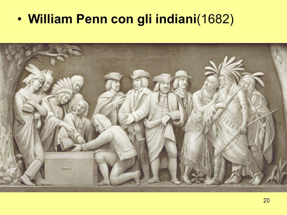 20 William Penn con gli indiani(1682)