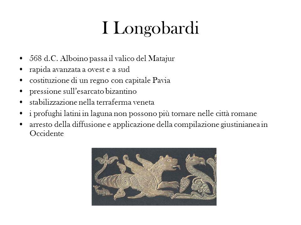 I Longobardi 568 d.C. Alboino passa il valico del Matajur rapida avanzata a ovest e a sud costituzione di un regno con capitale Pavia pressione sulles