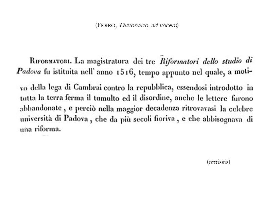 (F ERRO, Dizionario, ad vocem) (omissis)