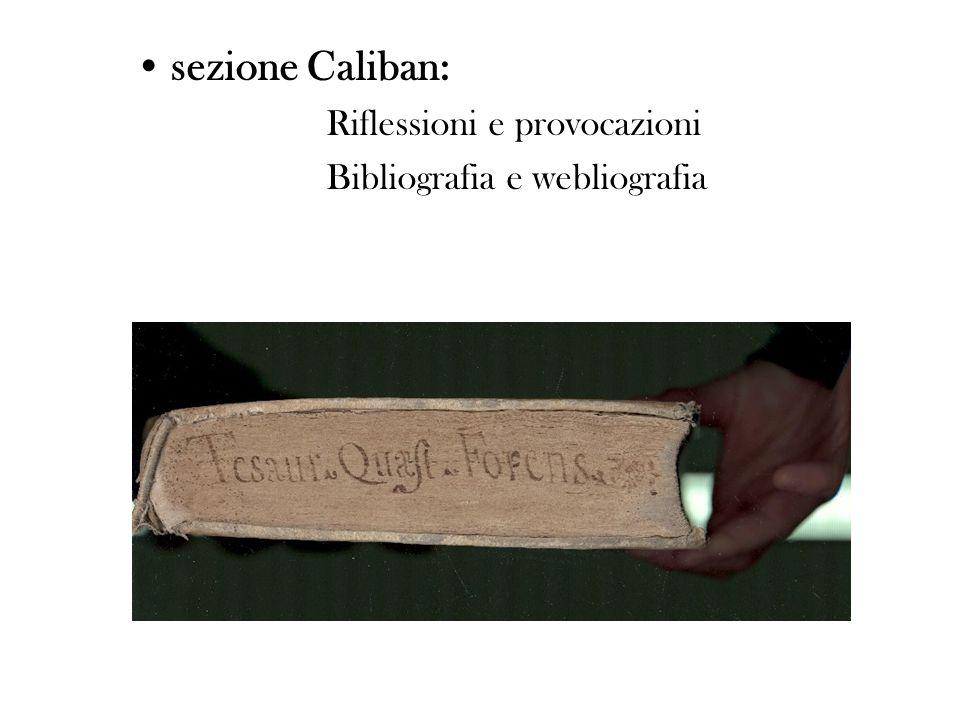 sezione Caliban: Riflessioni e provocazioni Bibliografia e webliografia
