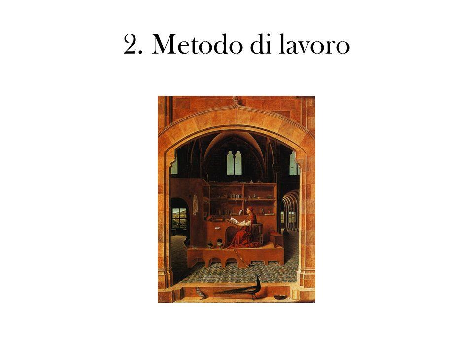 2. Metodo di lavoro