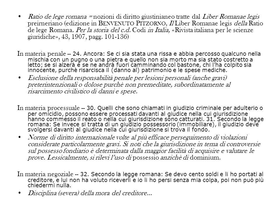 Ratio de lege romana = nozioni di diritto giustinianeo tratte dal Liber Romanae legis preirneriano (edizione in B ENVENUTO P ITZORNO, Il Liber Romanae legis della Ratio de lege Romana.