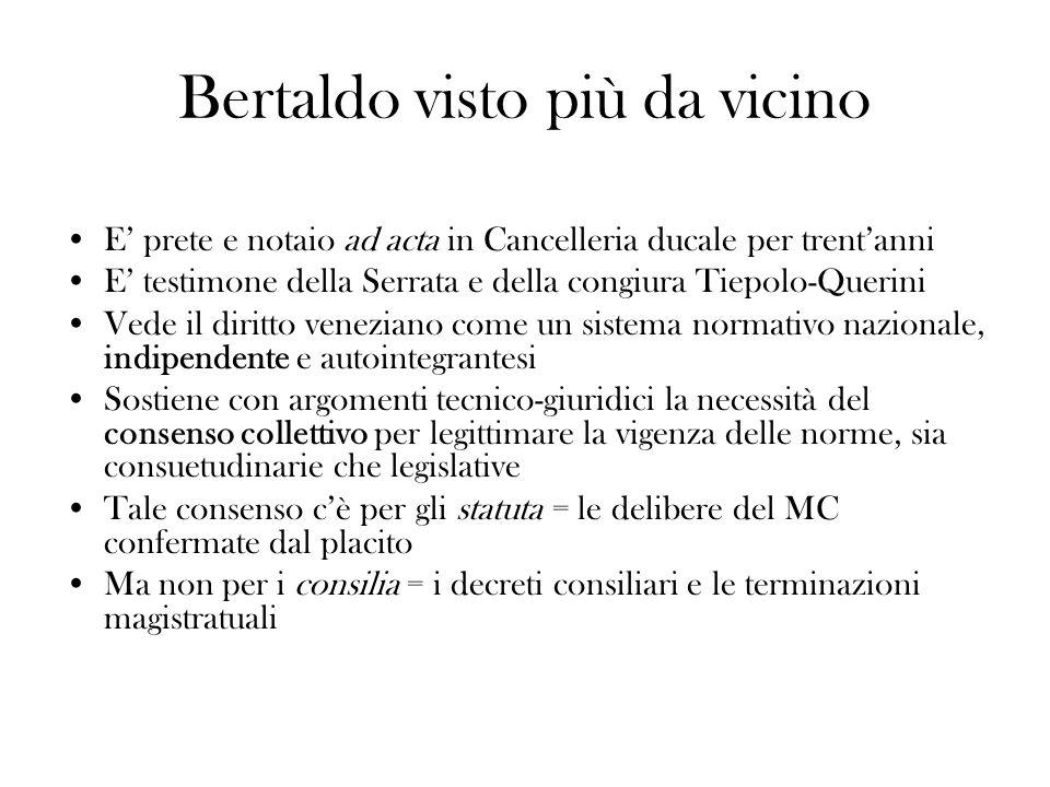 Bertaldo visto più da vicino E prete e notaio ad acta in Cancelleria ducale per trentanni E testimone della Serrata e della congiura Tiepolo-Querini V