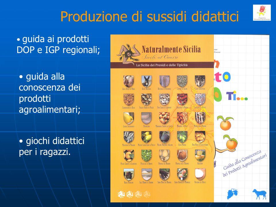 Produzione di sussidi didattici guida ai prodotti DOP e IGP regionali; guida alla conoscenza dei prodotti agroalimentari; giochi didattici per i ragaz