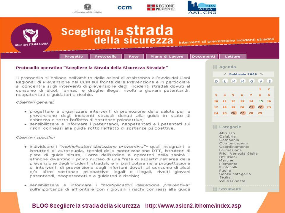 BLOG Scegliere la strada della sicurezza http://www.aslcn2.it/home/index.asp
