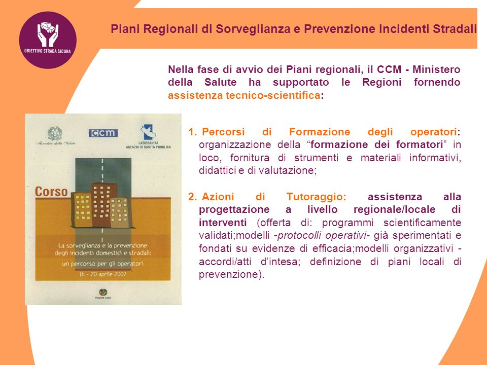 Promozione della salute: Incidenti stradali..