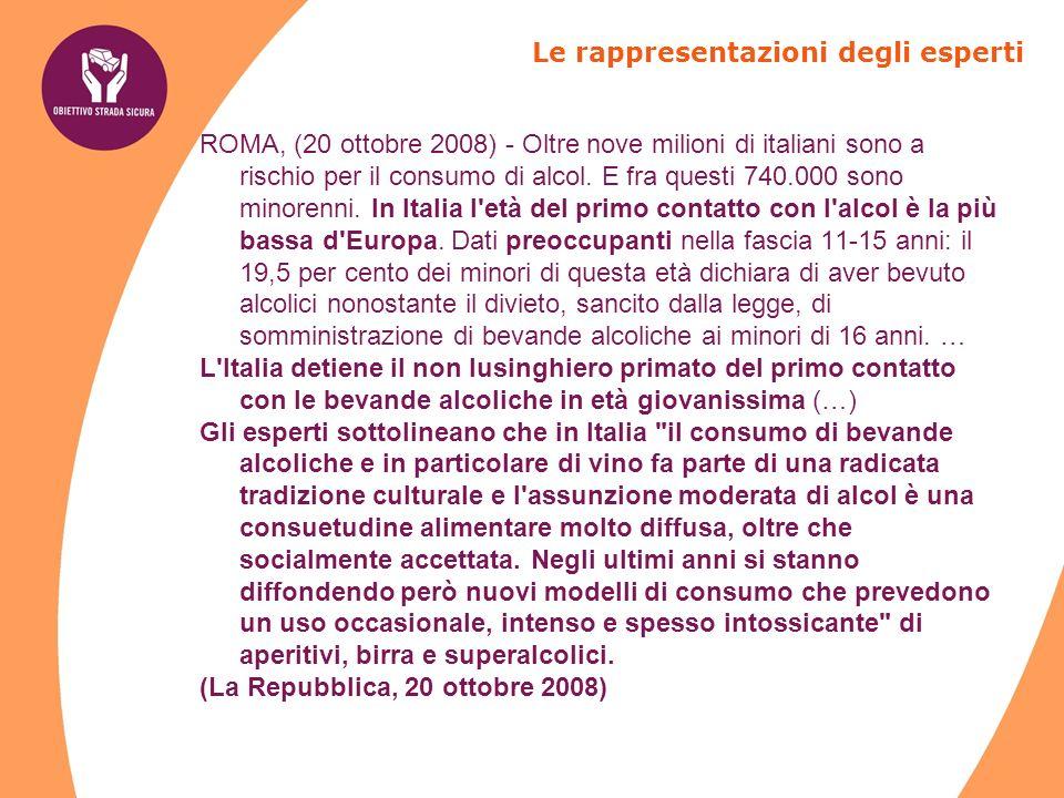 ROMA, (20 ottobre 2008) - Oltre nove milioni di italiani sono a rischio per il consumo di alcol.