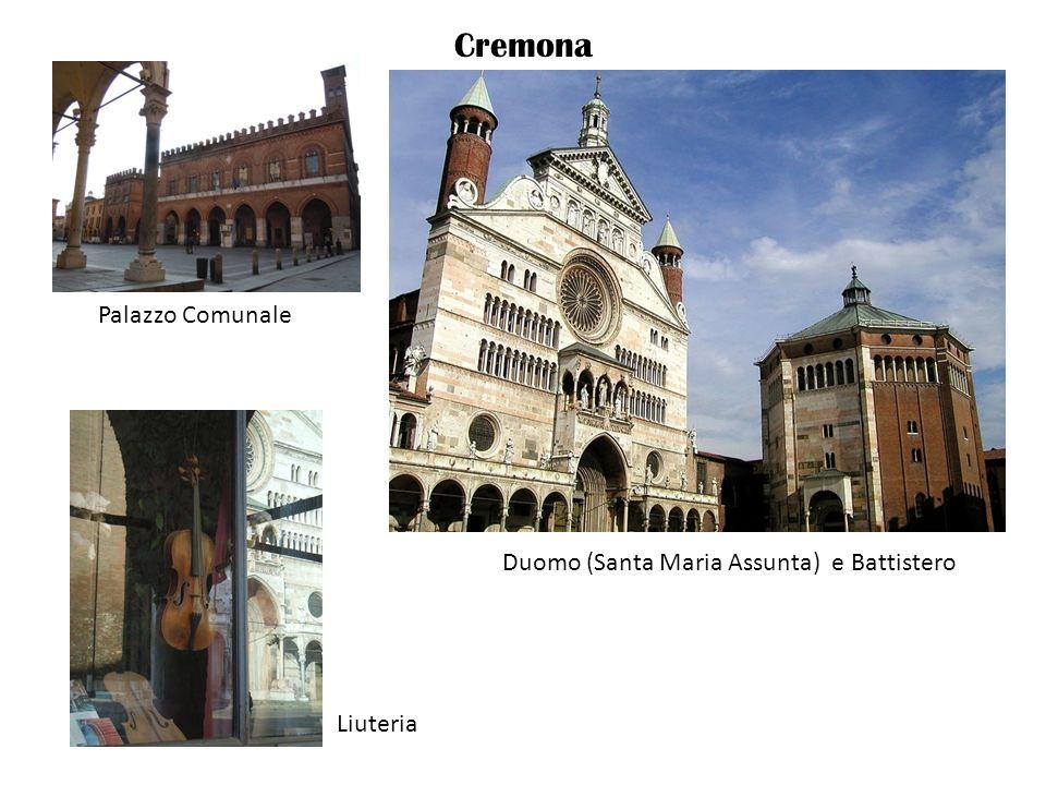 Cremona Palazzo Comunale Duomo (Santa Maria Assunta) e Battistero Liuteria
