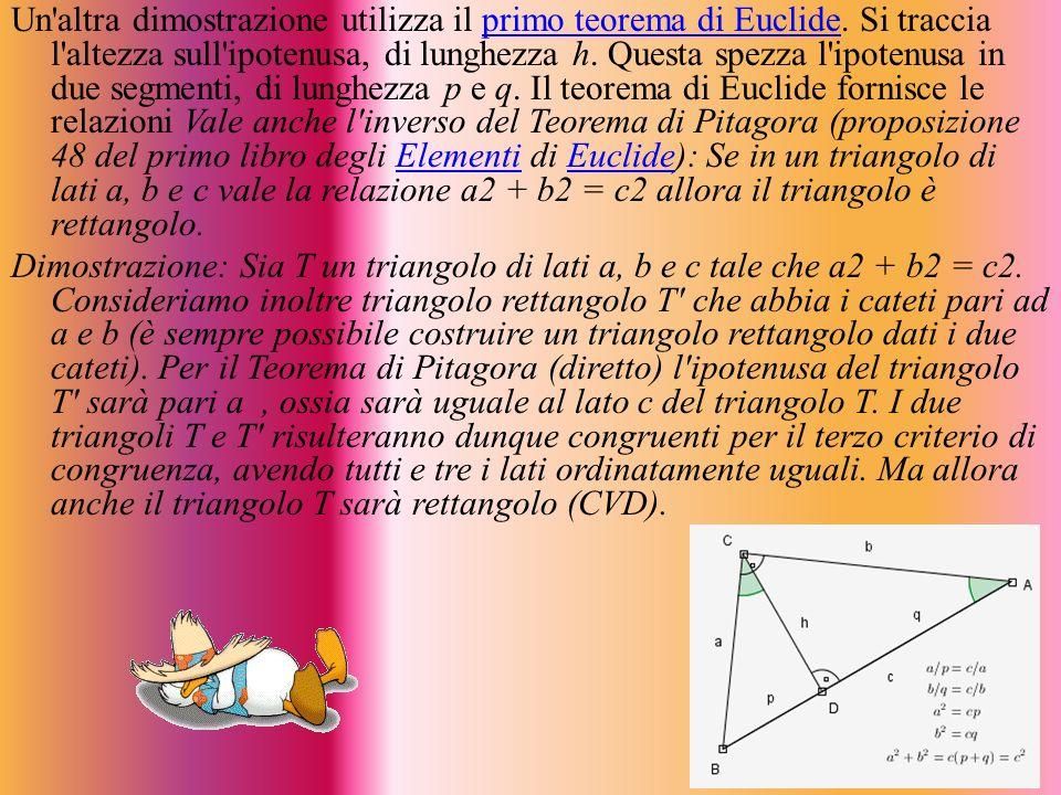 Un'altra dimostrazione utilizza il primo teorema di Euclide. Si traccia l'altezza sull'ipotenusa, di lunghezza h. Questa spezza l'ipotenusa in due seg