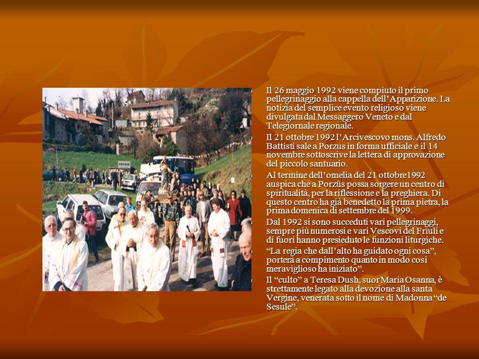 Il 26 maggio 1992 viene compiuto il primo pellegrinaggio alla cappella dellApparizione. La notizia del semplice evento religioso viene divulgata dal M