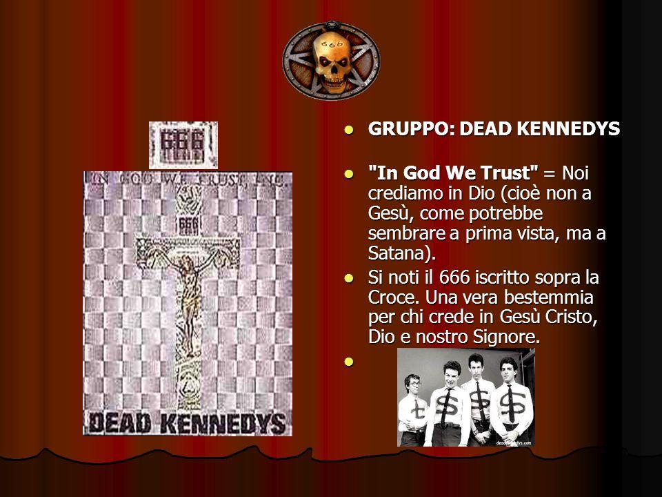 GRUPPO: DEAD KENNEDYS GRUPPO: DEAD KENNEDYS