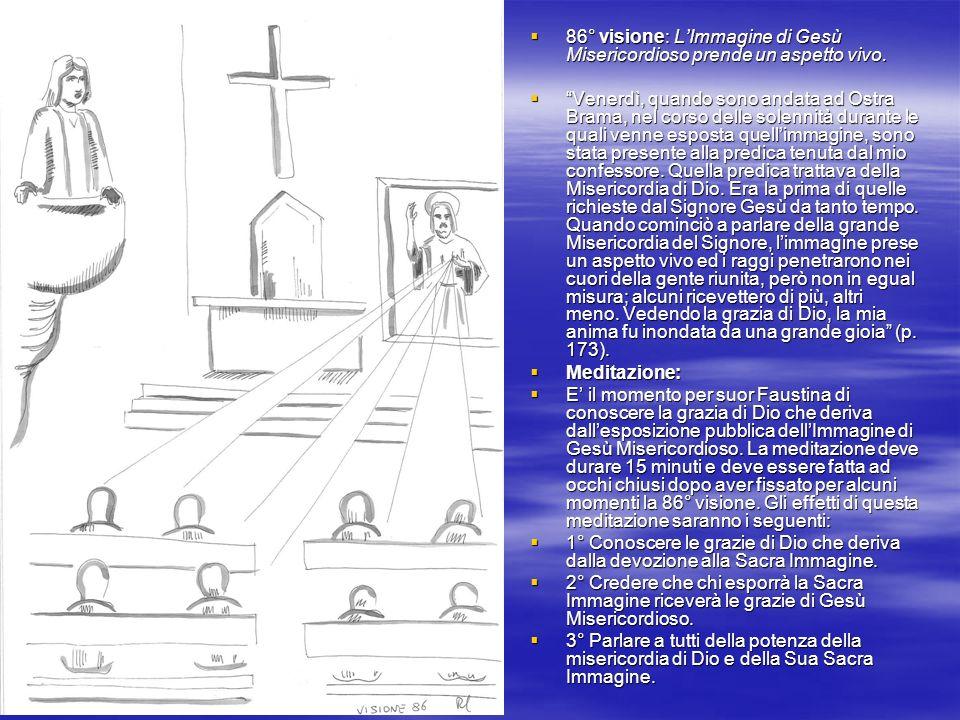 86° visione: LImmagine di Gesù Misericordioso prende un aspetto vivo.