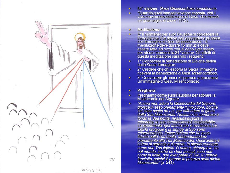 84° visione: Gesù Misericordioso benedicente.84° visione: Gesù Misericordioso benedicente.
