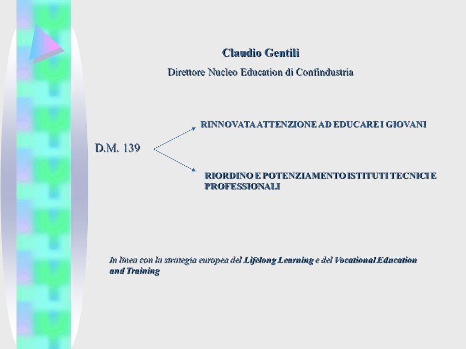 Claudio Gentili Direttore Nucleo Education di Confindustria D.M.