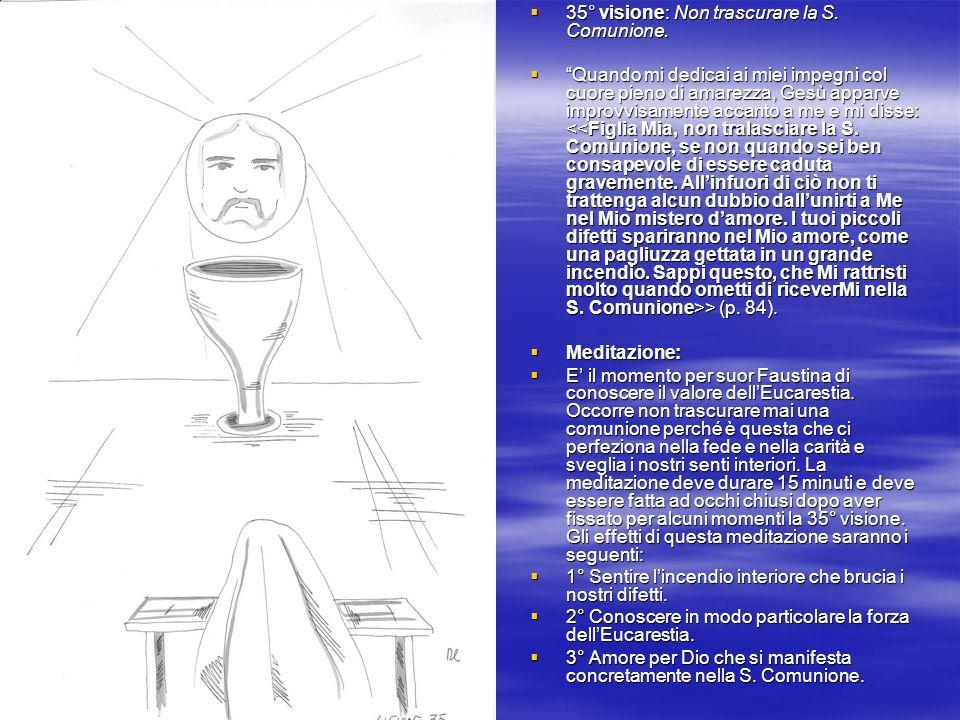 94° visione: Il volto di Gesù nellOstia.94° visione: Il volto di Gesù nellOstia.