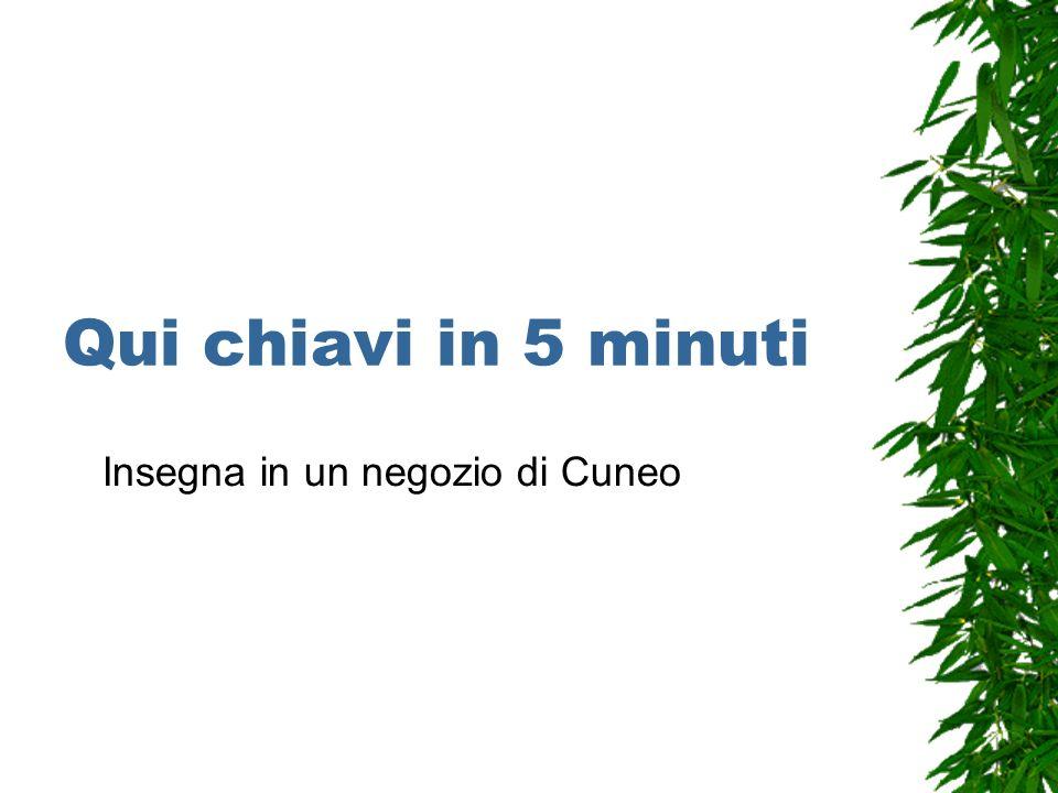 Qui chiavi in 5 minuti Insegna in un negozio di Cuneo