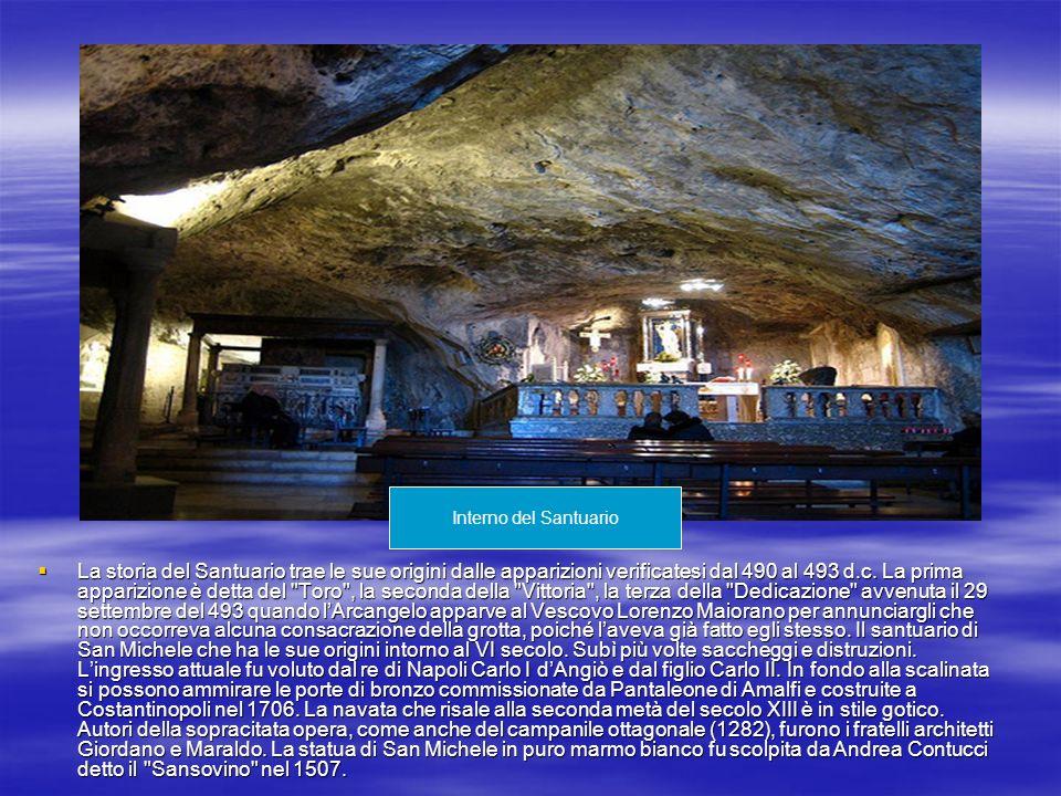 La storia del Santuario trae le sue origini dalle apparizioni verificatesi dal 490 al 493 d.c. La prima apparizione è detta del