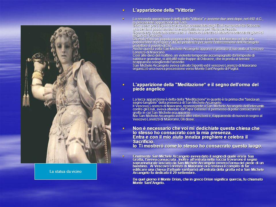 L apparizione della mole Adriana L apparizione della mole Adriana La quarta apparizione coinvolge Papa Gregorio Magno (590-604) al quale San Michele Arcangelo appare in sogno sopra la mole Adriana, nell atto di rinfoderare la spada, annunciando così la fine della terribile peste che infestava Roma.