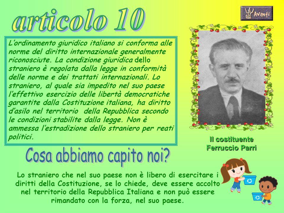 Lordinamento giuridico italiano si conforma alle norme del diritto internazionale generalmente riconosciute. La condizione giuridica dello straniero è