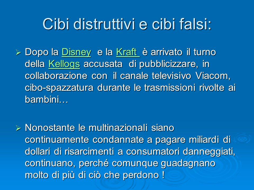 Cibi distruttivi e cibi falsi: Dopo la Disney e la Kraft è arrivato il turno della Kellogs accusata di pubblicizzare, in collaborazione con il canale