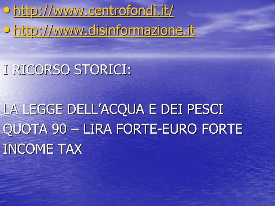 http://www.centrofondi.it/ http://www.centrofondi.it/ http://www.centrofondi.it/ http://www.disinformazione.it http://www.disinformazione.it http://ww