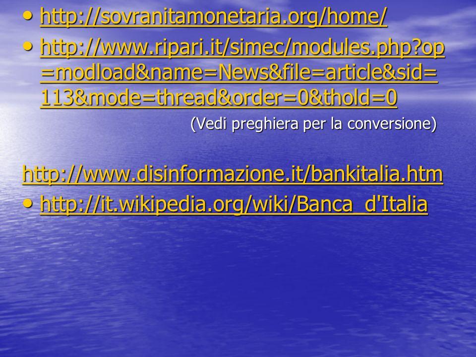http://sovranitamonetaria.org/home/ http://sovranitamonetaria.org/home/ http://sovranitamonetaria.org/home/ http://www.ripari.it/simec/modules.php?op
