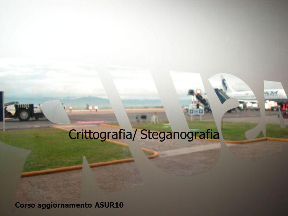 Crittografia/ Steganografia Corso aggiornamento ASUR10