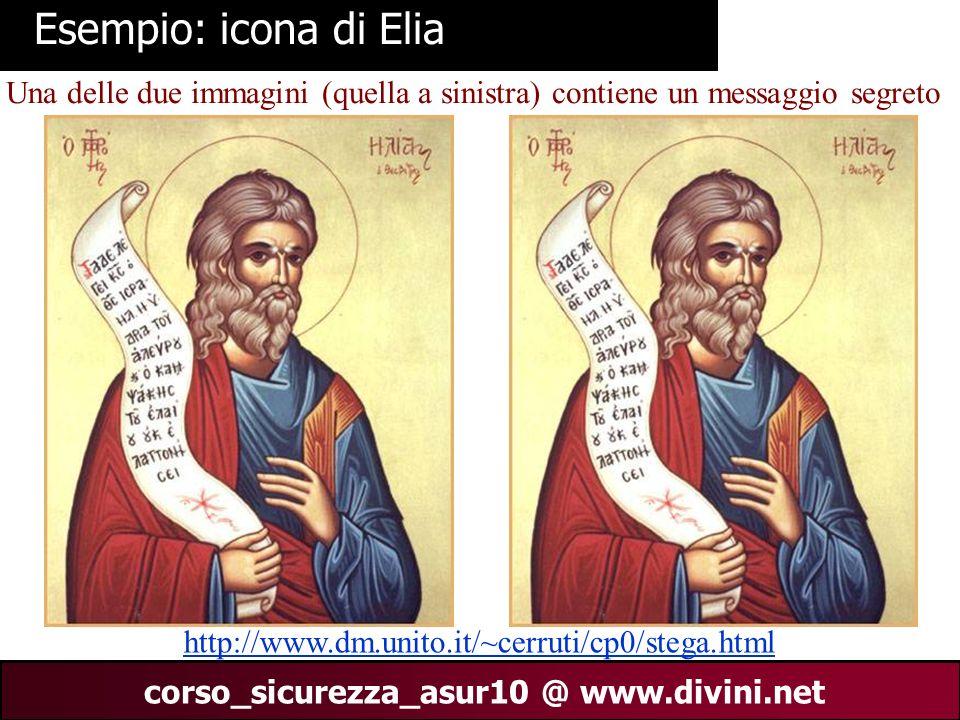 00 AN 9 corso_sicurezza_asur10 @ www.divini.net steghide http://steghide.sourceforge.net/ si trova il programma (di publico dominio) steghide che occulta un messaggio segreto in una immagine jpg.