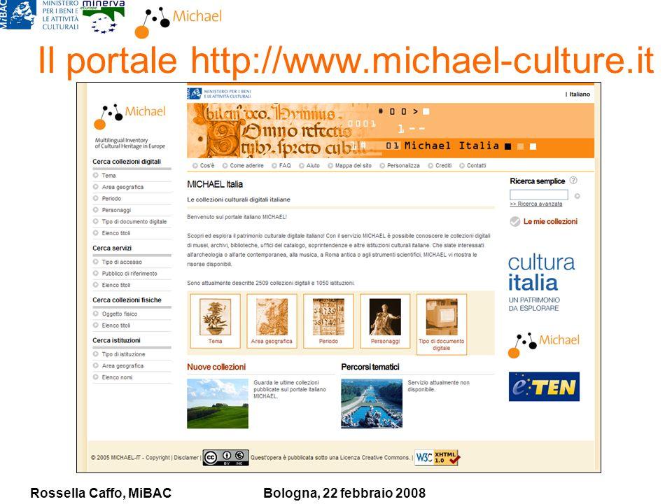 Rossella Caffo, MiBACBologna, 22 febbraio 2008 Il portale http://www.michael-culture.it