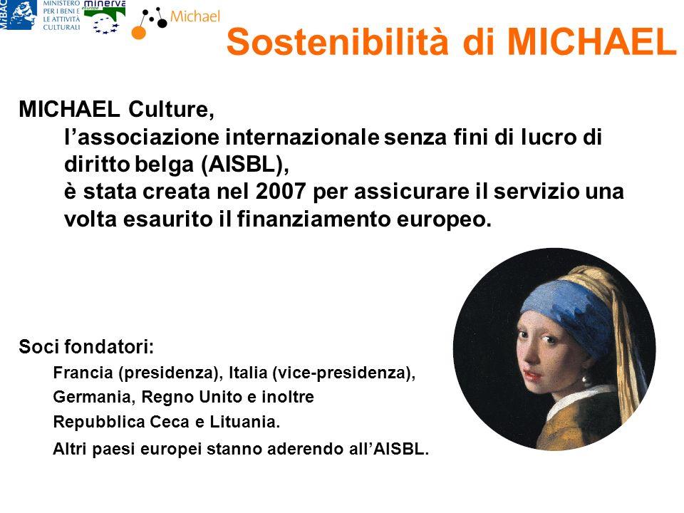 Sostenibilità di MICHAEL MICHAEL Culture, lassociazione internazionale senza fini di lucro di diritto belga (AISBL), è stata creata nel 2007 per assicurare il servizio una volta esaurito il finanziamento europeo.