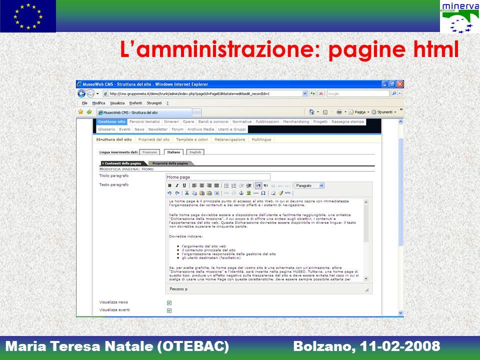 Maria Teresa Natale (OTEBAC)Bolzano, 11-02-2008 Lamministrazione: pagine html