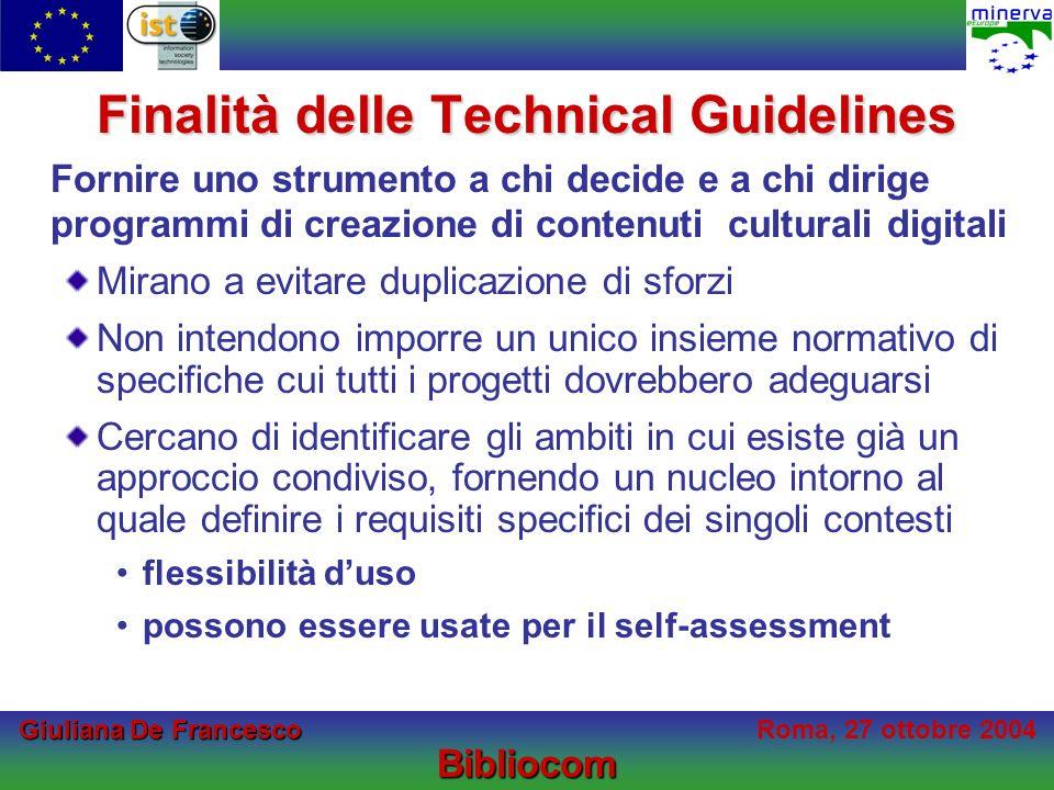 Giuliana De Francesco Giuliana De FrancescoRoma, 27 ottobre 2004Bibliocom Le fonti NOF-digitise Technical Standards and Guidelines NOF-digitise Technical Standards and Guidelines (Vers.