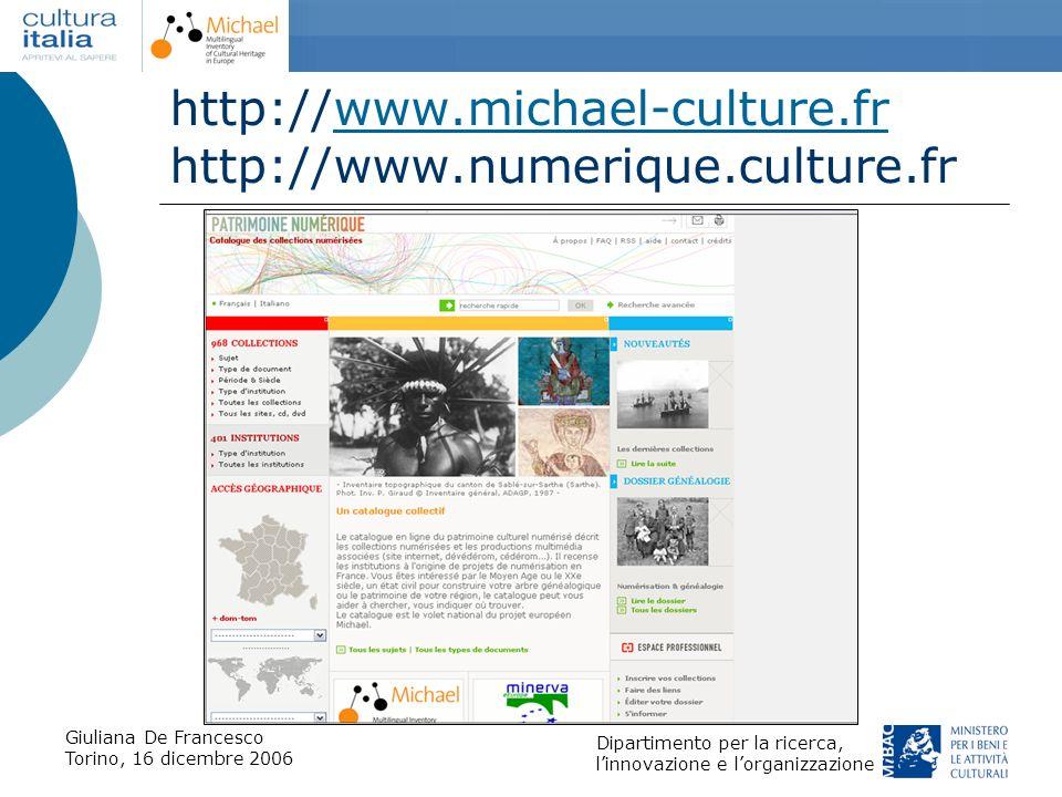 Giuliana De Francesco Torino, 16 dicembre 2006 Dipartimento per la ricerca, linnovazione e lorganizzazione http://www.michael-culture.fr http://www.nu