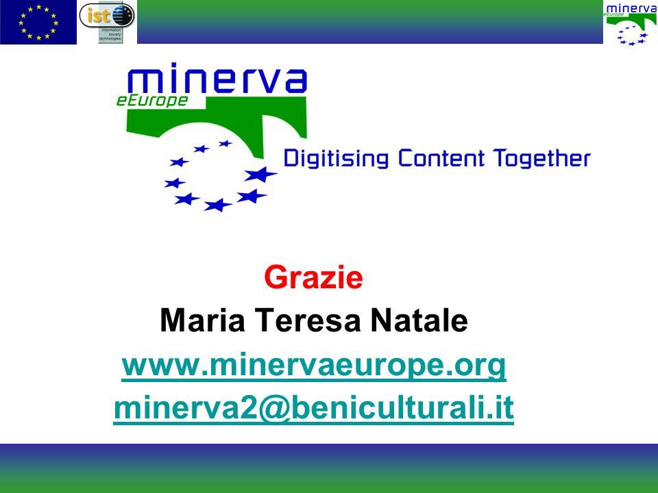 Grazie Maria Teresa Natale www.minervaeurope.org minerva2@beniculturali.it