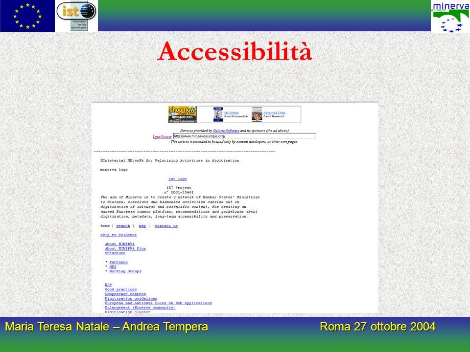 Maria Teresa Natale – Andrea Tempera Roma 27 ottobre 2004 Accessibilità