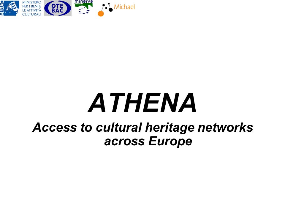 ATHENA Access to cultural heritage networks across Europe