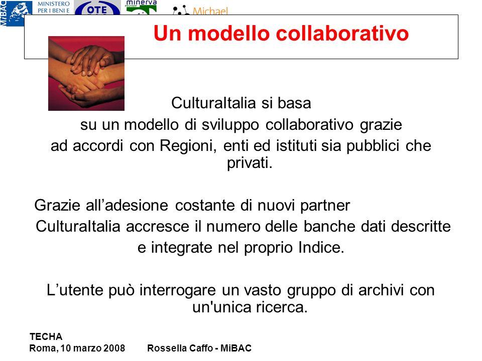 Un modello collaborativo CulturaItalia si basa su un modello di sviluppo collaborativo grazie ad accordi con Regioni, enti ed istituti sia pubblici che privati.