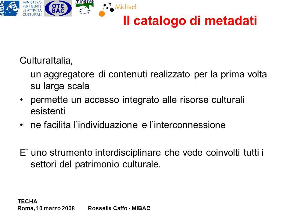 CulturaItalia, un aggregatore di contenuti realizzato per la prima volta su larga scala permette un accesso integrato alle risorse culturali esistenti ne facilita lindividuazione e linterconnessione E uno strumento interdisciplinare che vede coinvolti tutti i settori del patrimonio culturale.