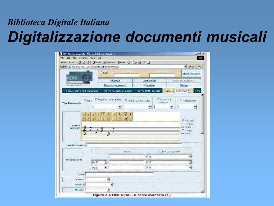 Biblioteca Digitale Italiana Digitalizzazione documenti musicali
