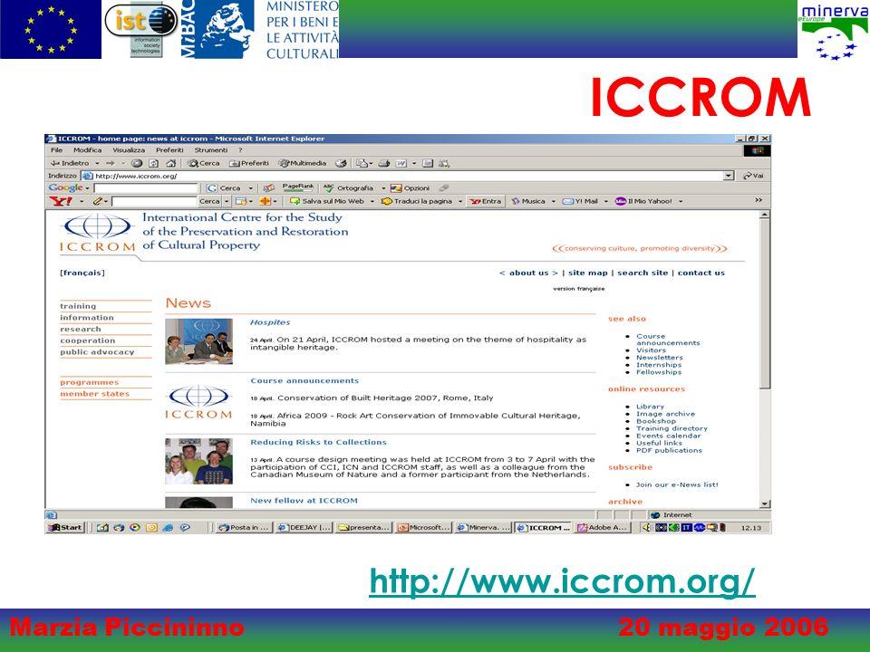 Marzia Piccininno20 maggio 2006 ICCROM http://www.iccrom.org/